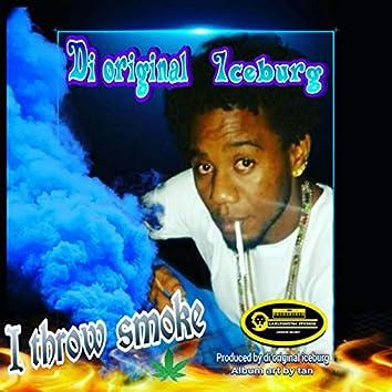 I Throw Smoke