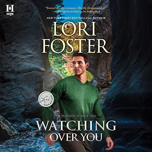 Watching Over You: The McKenzies of Ridge Trail, Book 3