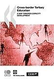 Cross-border Tertiary Education: A Way towards Capacity Development