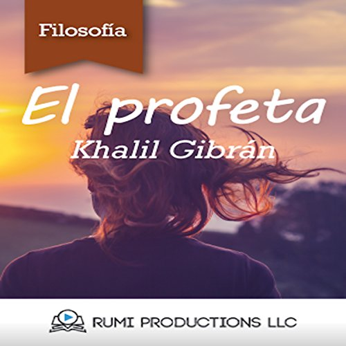 El Profeta [The Prophet]                   De :                                                                                                                                 Khalil Gibran                               Lu par :                                                                                                                                 uncredited                      Durée : 1 h et 21 min     Pas de notations     Global 0,0