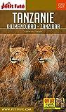 Guide Tanzanie - Kilimandjaro - Zanzibar 2020-2021 Petit Futé