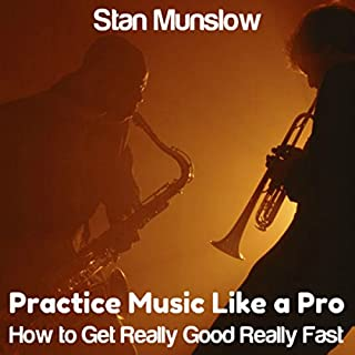 Practice Music Like a Pro audiobook cover art