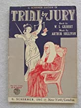 Trial By Jury: Vocal Piano Score