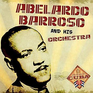 Abelardo Barroso and His Orchestra