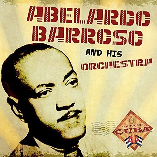 Abelardo Barroso & Orquesta Sensación
