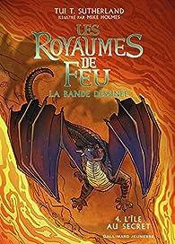 Les royaumes de feu, tome 4 : L'île au secret (BD) par Tui T. Sutherland