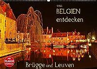 Belgien entdecken - Bruegge und Leuven (Wandkalender 2022 DIN A2 quer): Juwelen mittelalterlicher Baukunst (Geburtstagskalender, 14 Seiten )
