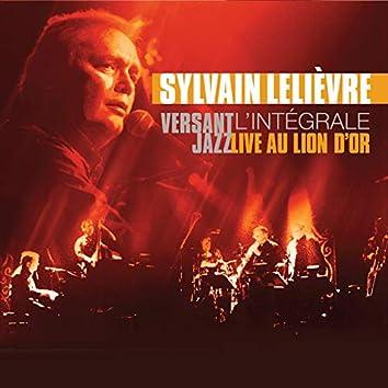Versant Jazz Live au Lion d'Or - L'intégrale