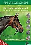 Die Reitabzeichen der Deutschen Reiterlichen Vereinigung 5 bis 1 (FN-Abzeichen) - Michaela Otte-Habenicht