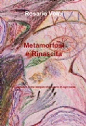 Metamorfosi e Rinascita - Poesia