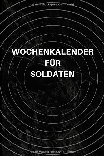 Wochenkalender für Soldaten: A5 Kariertes Notizbuch für Soldaten der Bundeswehr! Als Geschenk zum Jahrestag, Valentinstag, Hochzeitstag oder Weihnachten
