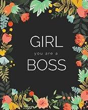 Girl You Are A Boss Journal: Floral Girlboss Notebook