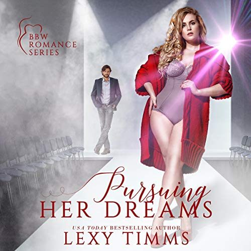 Pursuing Her Dreams Audiobook By Lexy Timms cover art