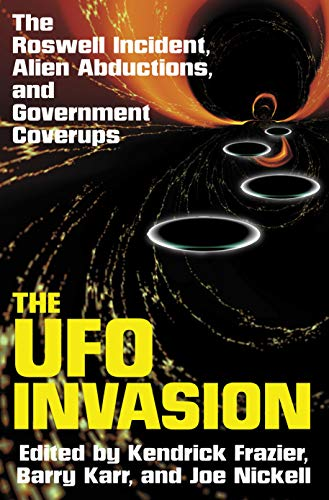 The UFO Invasion: The Roswell Incident, Alien Abductions, and Government Coverups [Idioma Inglés]