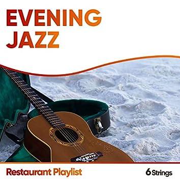 Evening Jazz Restaurant Playlist