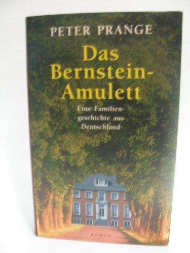 Das Bernstein-Amulett von Prange. Peter (2004) Gebundene Ausgabe