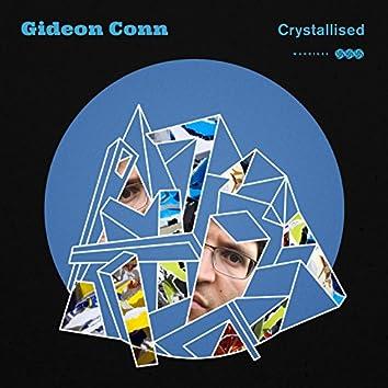 Crystallised