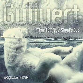 Time To Play / Slayd's Dub