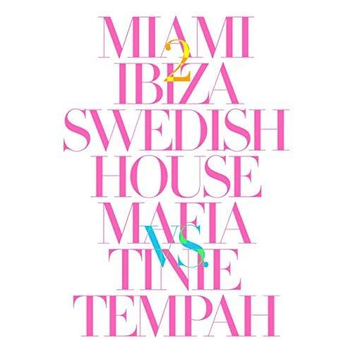 Swedish House Mafia & Tinie