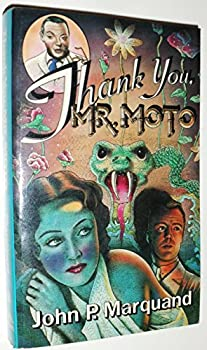 Thank You, Mr. Moto 0316546984 Book Cover
