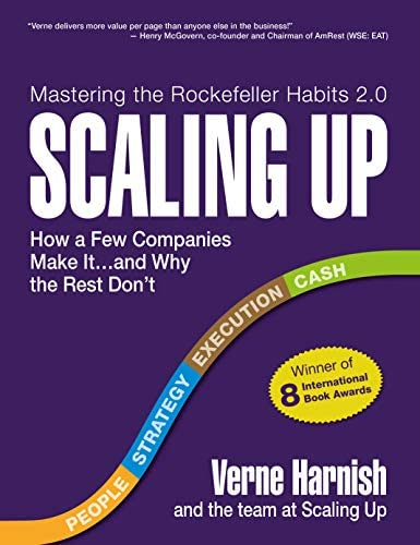 Scaling Up How a Few Companies Make It and Why the Rest Don t Rockefeller Habits 2 0 product image