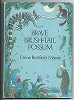 Brave Brush-tail Possum B0006X6NKW Book Cover