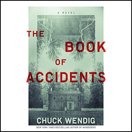 The Book of Accidents Audiobook By Chuck Wendig cover art