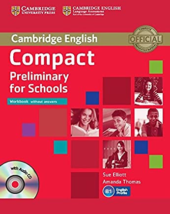 Compact Preliminary for Schools Workbook without Answers with Audio CD [Lingua inglese]