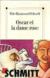 Oscar et la dame rose - Le Grand livre du mois - 01/01/2002