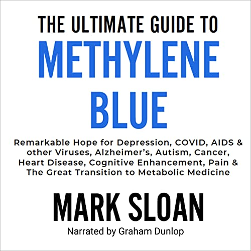 The Ultimate Guide to Methylene Blue Audiobook By Mark Sloan cover art
