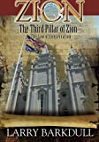 The Pillars of Zion Series - The Third Pillar of Zion-The Law of Consecration (B (Volume 4)