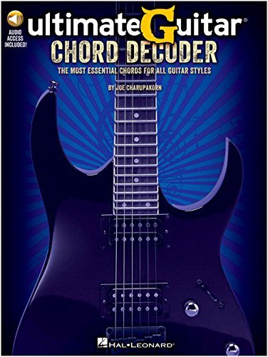 Ultimate-Guitar Chord Decoder: The Most Essential Chords For All Guitar Styles. Pour Guitare