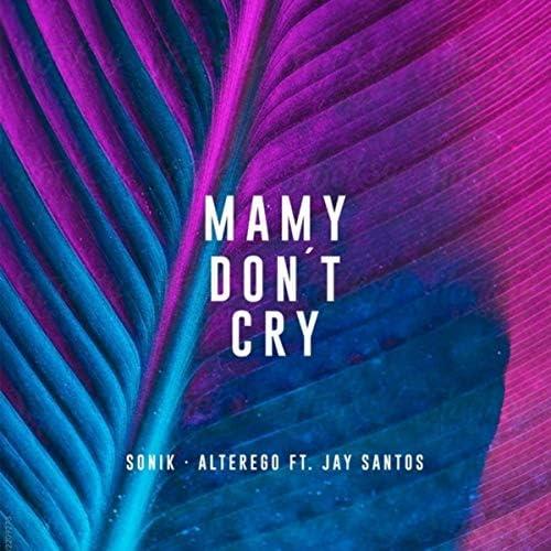 Sonik & Alterego feat. Jay Santos