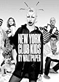 New York: Club Kids: By Waltpaper