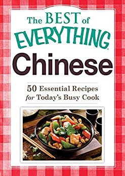 Chinese: 50 Essential Recipes for Today's Busy Cook (The Best of Everything®) by [Adams Media]