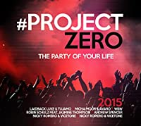 Project Zero The Party Of Your Life 2015