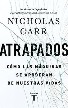 Atrapados, N. Carr (I): Pereza.