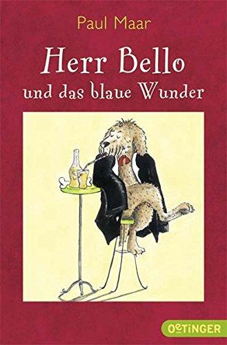 Herr Bello 1. Herr Bello und das blaue Wunder: (Reguläre Ausgabe)