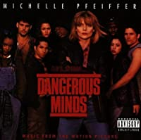 Dangerous Minds: Music From The Motion Picture by Various Artists (1995-07-11)