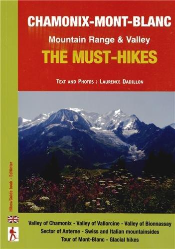 Chamonix-Mont-Blanc : The must-hikes Mountain Range & Valley
