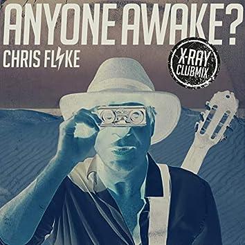 Anyone Awake? (X-Ray Clubmix)