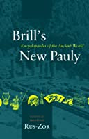 Brill's New Pauly: Encyclopedia of the Ancient World: Classical Tradition: Rus-zor