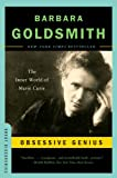 Obsessive Genius: The Inner World of Marie Curie (Great Discoveries)