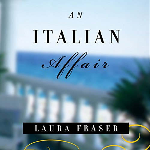 An Italian Affair audiobook cover art