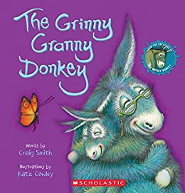 The Grinny Granny Donkey by [Craig Smith, Katz Cowley]