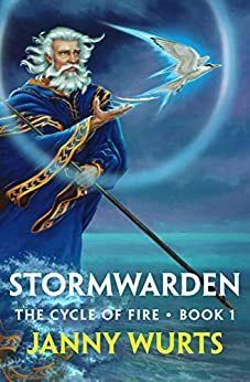 Stormwarden (The Cycle of Fire Book 1) by [Janny Wurts]
