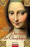 Beate Sauer: Der Stern der Theophanu