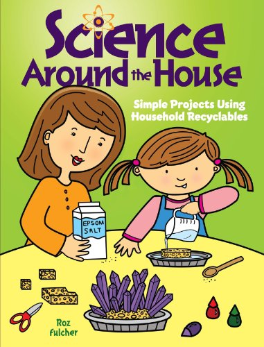 Science Around the House: Simple Projects Using Household Recyclables (Dover Children's Science Books) (English Edition)