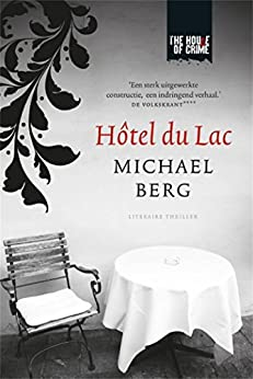 Hôtel du Lac van [Michael Berg]