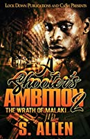 A Shooter's Ambition 2: The Wrath of Malaki